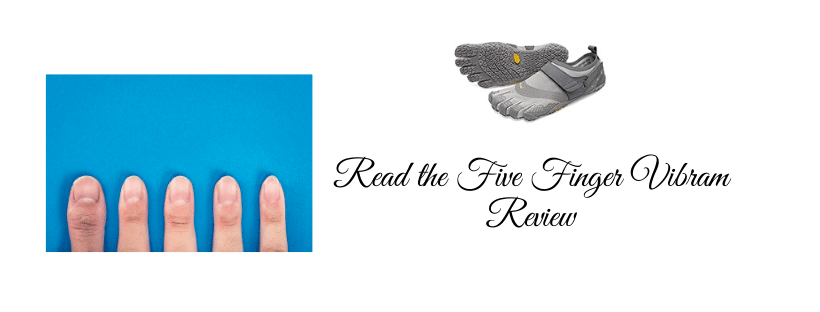 Read the Five Finger Vibram Review
